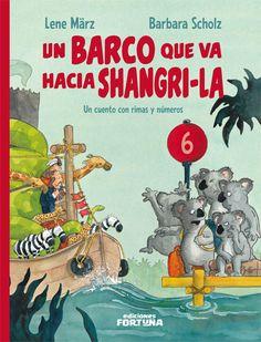 """""""Un barco que va a shangri-l"""" de lene märz y barbara scholz. Un barco parte hacia Shangri-La, pero antes en 10 puertos debe recalar. Remando, rimando y en cada puerto parando el barco, poco a poco, de animales se va llenando: 5 koalas, 9 jirafas, 7 cangrejos,… Con cada atraque, el número aumenta. ¿Cuántos van ya? He perdido la cuenta… Aprender a contar nunca fue tan divertido: del uno al diez y del diez al uno. DE 3 A 6 AÑOS.Signatura: A FOR"""