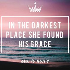 His light shines in the darkness for you, my darling. And the darkness? It will never overcome the light. {John 1:5}