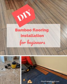 DIY bamboo flooring installation for beginners - Plum Prairie Ranch You are in the right place about bamboo flooring nursery Here we offer you the most beautiful pictures about the bamboo flooring pat Diy Wood Floors, Timber Flooring, Diy Flooring, Laminate Flooring, Diy Bamboo, Bamboo Ideas, Installing Bamboo Flooring, Natural Flooring, Diy Coffee Table