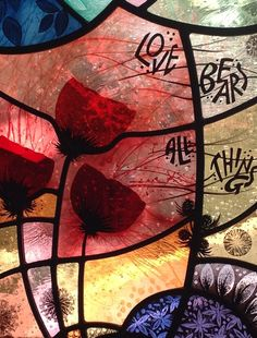 #Nicola #Kantorowicz, Stained Glass 'Love Bears All Things'