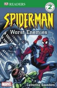 Spider-Man's Worst Enemies (DK Readers Level 2): by Catherine Saunders. Find it under EE SAU.