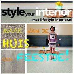 STYLE your INTERIOR met lifestyle-interior.nl