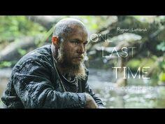 Vikings - Ragnar Lothbrok - One Last Time - Tribute - YouTube