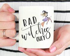 Halloween Mug, Witch Mug, Halloween Gift, Bad Witches Only Mug, Halloween Coffee Mug,Halloween Cup,Witch Cup,Halloween Witch,Happy Halloween by mhuglife on Etsy
