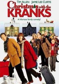 Christmas with the Kranks  MY MOST FAVORITE CHRISTMAS MOVIE EVER!!!!!!!!!!!!!!!!