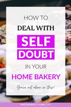 Is self-doubt holding you back from starting your own Home Baking Business? Do you often feel like you're just not skilled enough, prepared enough, good enough to succeed? You're so not alone in this… Pretty much ALL home bakers get these thoughts! In this post you'll learn how to deal with self doubt so you can be free to pursue your home bakery dreams. Click through to read the post now… #homebaking #selfdoubt #homebakery #bakingbusiness #baking via @philosophyofyum Home Bakery Business, Baking Business, Cake Business, Business Tips, Small Bakery, Take You Home, Home Baking, Pep Talks, My Dear Friend