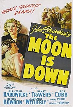 The Moon Is Down posters for sale online. Buy The Moon Is Down movie posters from Movie Poster Shop. We're your movie poster source for new releases and vintage movie posters. Movie Poster Art, Film Posters, Fox Pictures, Film Score, War Film, Sale Poster, Vintage Movies, Film Movie, Novels