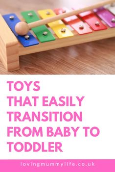 11 Toys That Easily Transition From Baby To Toddler - Loving Mummy Life