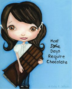 All days are chocolate days!