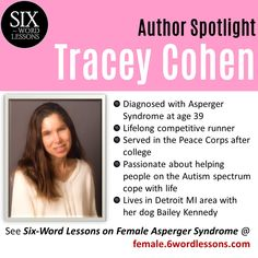 Meet Six-Word Lessons author Tracey Cohen: advocate, veteran, and competitive After College, Six Words, Peace Corps, Aspergers Autism, Asd, Autism Spectrum, Helping People, Asperger Syndrome, Advice