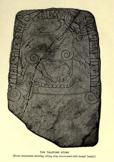 The Tulstorp Stone. (Runic monument showing viking ship ornamented with beasts' heads.)