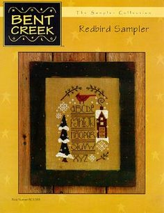 Bent Creek Red bird sampler - stitched 2009