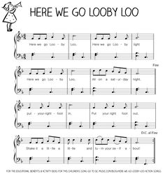 Let's Play Music : Free Sheet Music (Easy) Piano - Here We Go Looby Loo - free resource section of Let's Play Music - loads of sheet music for nursery rhymes and music theory printables. Uke Songs, Silly Songs, Kids Songs, Nursery Rhymes Lyrics, Nursery Songs, Kindergarten Songs, Preschool Songs, Lets Play Music, Music For Kids