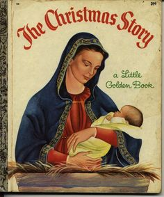 The Christmas Story. by Jane Werner, 1952. LGB# 158