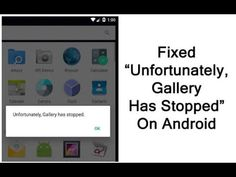 """[Fixed] """"Unfortunately, Gallery Has Stopped"""" On Android Data Recovery, Android, Messages, Learning, Gallery, Roof Rack, Studying, Texting, Teaching"""