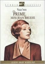 """Little girls, I am in the business of putting old heads on young shoulders, and all my pupils are the crème de la crème. Give me a girl at an impressionable age and she is mine for life."" ~ The Prime of Miss Jean Brodie ~ 1969"