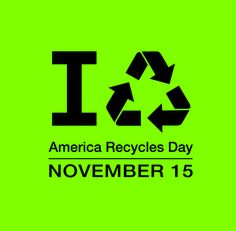 America Recycles Day: What a great reason to celebrate recycling (and our asst director's birthday!)