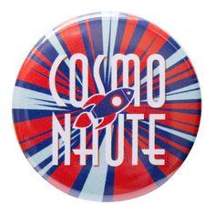 Badge cosmonaute / FAIT!