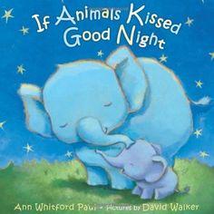 nice If Animals Kissed Good Night