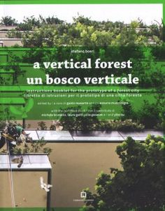 A Vertical Forest by Stefano Boeri