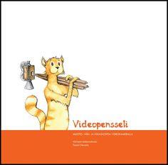Kulttuuritalo Valve,Videopensseli-menetelmäopas - Muoto-, väri- ja kirjainoppia videokameralla