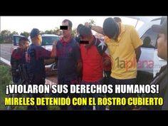 Mireles detenido con el rostro cubierto; Violaron sus derechos humanos...SUPISTE  QUE   ??????????????