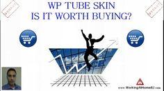 WP Tube Skin Review
