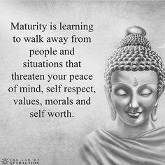 "Positive Quotes of the Day: Maturity Is Learning To Walk Away Everything To Keep Inner Peace Inspirational Quotes Words of wisdom "" Maturity is learning to Motivacional Quotes, Great Quotes, Quotes To Live By, Inspirational Quotes, Famous Quotes, Yoga Quotes, What Is Family Quotes, Value Quotes, Cover Quotes"