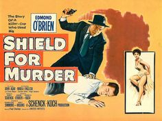 Shield for Murder 1954