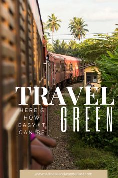 Here's how you can easily travel green. An example for Sri Lanka.