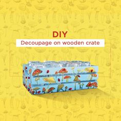 A plain wooden crate has a cool makeover! A bit of Fevicryl Mouldit and Fevicryl Modge Podge magic makes this one possible. Diy Wooden Crate, Wooden Crates, Decoupage Art, Acrylic Colors, Storage Solutions, Experiment, Lovers, Colours, Rustic