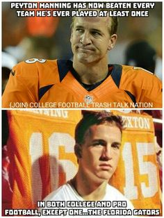 Gotta love this! Love Peyton....but love my Gators more!