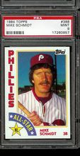 1984 Topps Baseball #388 Mike Schmidt PSA 9 PHILLIES
