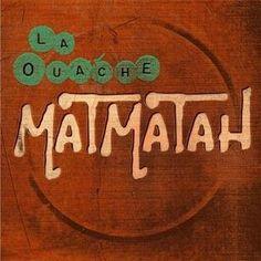 La Ouache - Matmatha #madinfinsitere