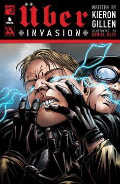 Uber: Invasion #3 (Digital Cover) #AvatarPress @avatarpress #Uber #Invasion Release Date: 2/15/2017