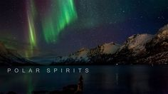 I must see viedo <3 POLAR SPIRITS from Ole C. Salomonsen PLUS 1 year ago / Creative Commons License: by nc nd  ALL AUDIENCES This is my third short-film about the northern lights. This year some epic displays has been on the sky, and for the first time I have included real-time recordings.
