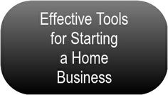 Effective Tools for Starting a Home Business... Click on The Image Above to Read More... #HomeBusiness #BusinessatHome