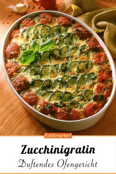 Fragrant from the oven: zucchini gratin - recipes Baked Vegetables, Veggies, Casserole Recipes, Crockpot Recipes, Zucchini Gratin, Zucchini Sauce, Law Carb, Healthy Snacks, Healthy Recipes