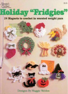 L003 Holiday Fridgies Crochet Pattern Leaflet.  The Holidays are always just around the corner, prepare with this crochet pattern. What better way to celebrate than by crocheting something special to decorate your refrigerator. The Holiday Fridgies Pattern Leaflet is full of patterns that transforms scraps of yarn in to beautiful magnets in no time.