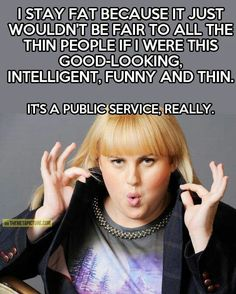 Fat Amy ♡♡#pitchperfect
