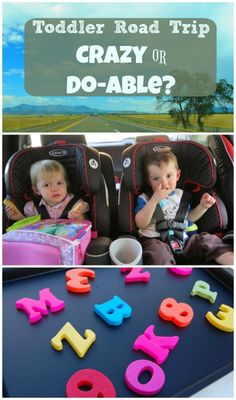 Is it just insanity, or is there really a way to successfully take toddlers on a road trip?