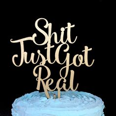 Shit Just Got Real Cake Topper, Wedding Cake Topper, Cake Topper, Cake Topper Wedding, Shit Just Got Real, Funny Wedding Cake Topper by InkedIcing on Etsy https://www.etsy.com/listing/463880878/shit-just-got-real-cake-topper-wedding