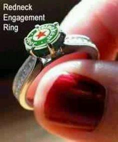 Redneck Engagement Ring