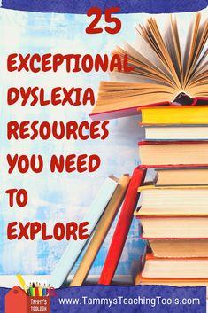 25 Exceptional Dyslexia Resources You Need to Explore - Tammy's Teaching