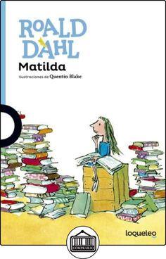 Matilda de Roald Dahl ✿ Libros infantiles y juveniles - (De 6 a 9 años) ✿