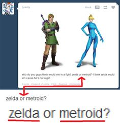 People who think Metroid is a girl:   19 Things That Will Drive You Crazy If You're A Nerd