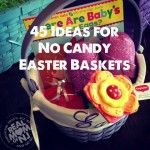45 No Candy Easter Basket Ideas