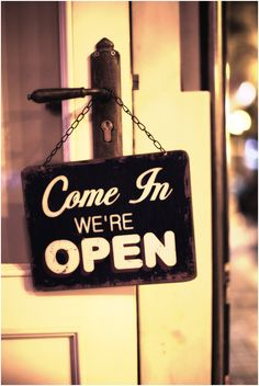 Come In ...
