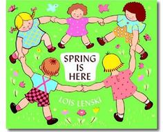 Spring is Here by Lois Lenski. Spring books for kids.