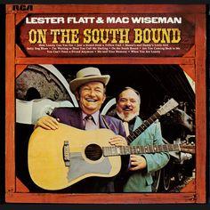 American Roots Music: On the South Bound : Lester Flatt & Mac Wiseman
